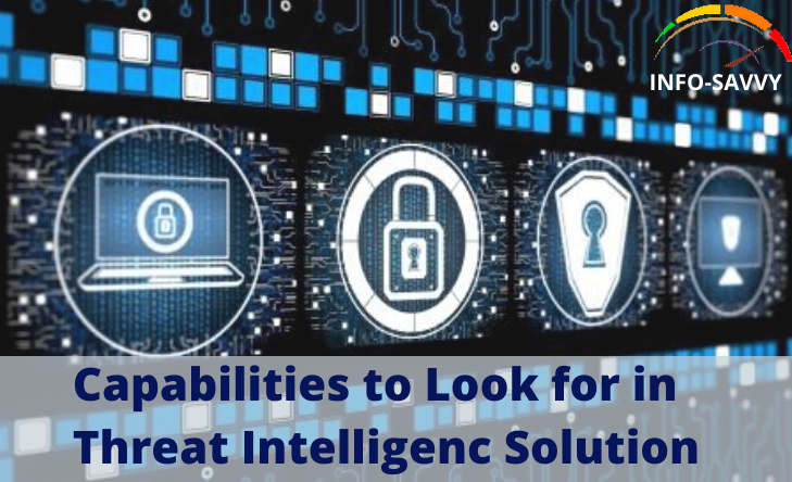 Capabilities-to-Look-for-in-Threat-Intelligence-Solution