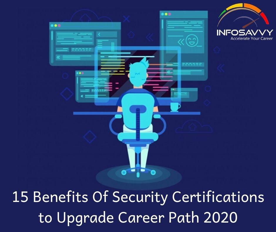 15 benefits of security certification-infosavvy