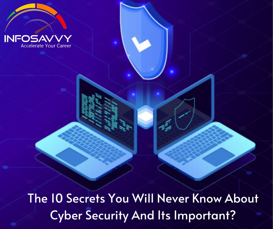 The-10-Secrets-You-Will-Never-Know-About-Cyber-Security-And-Its-Important?