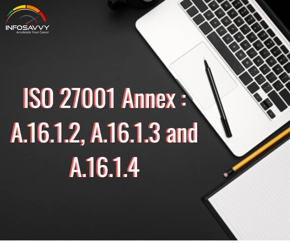 ISO-27001-Annex-A.16.1.2-Reporting-Information-Security-Events