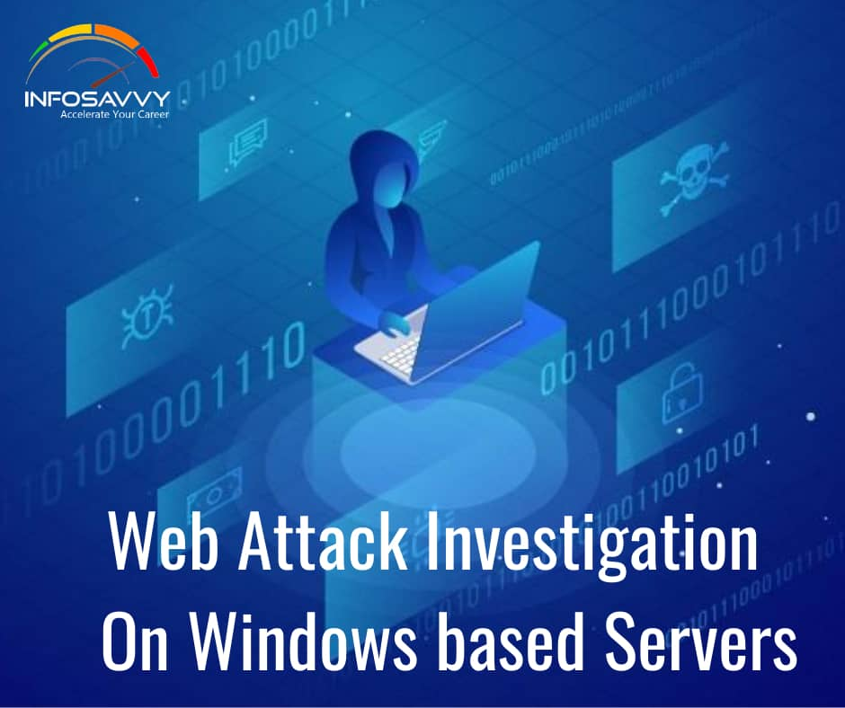 Web-Attack-Investigation-On-Windows-based-Servers