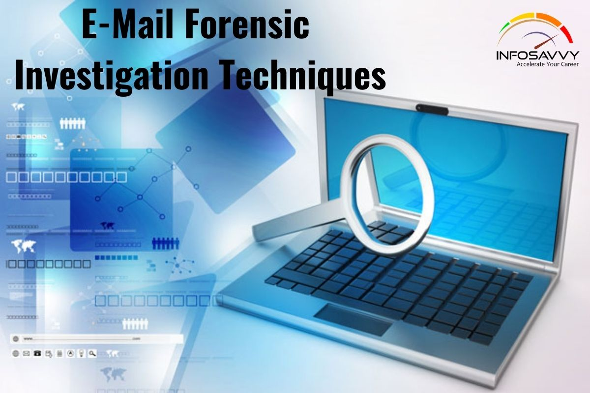 E-Mail Forensic Investigation Techniques
