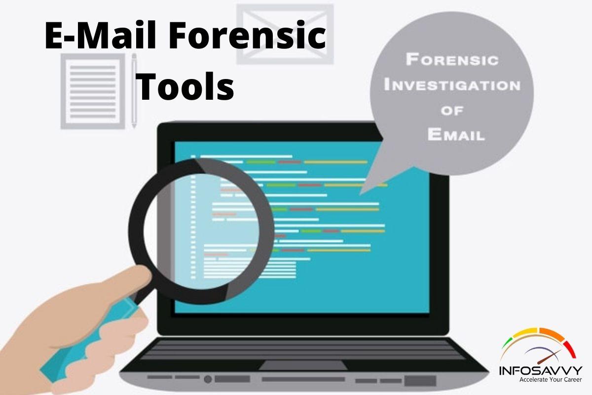 E-Mail Forensic Tools