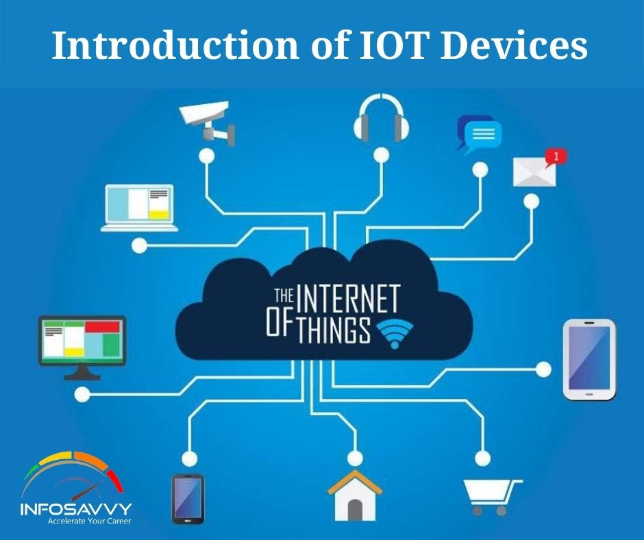 Introduction of IOT Devices