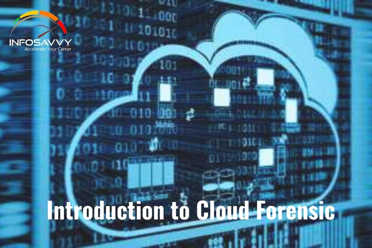 Introduction to Cloud Forensic