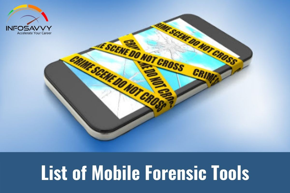 List of Mobile Forensic Tools