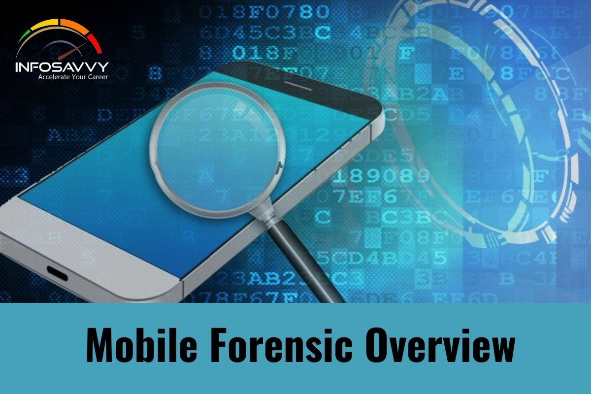 Mobile Forensic Overview